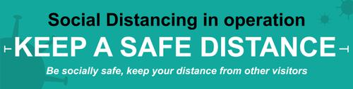 Social Distancing In Operation Keep A Safe Distance Banner; (2000 x 500mm)