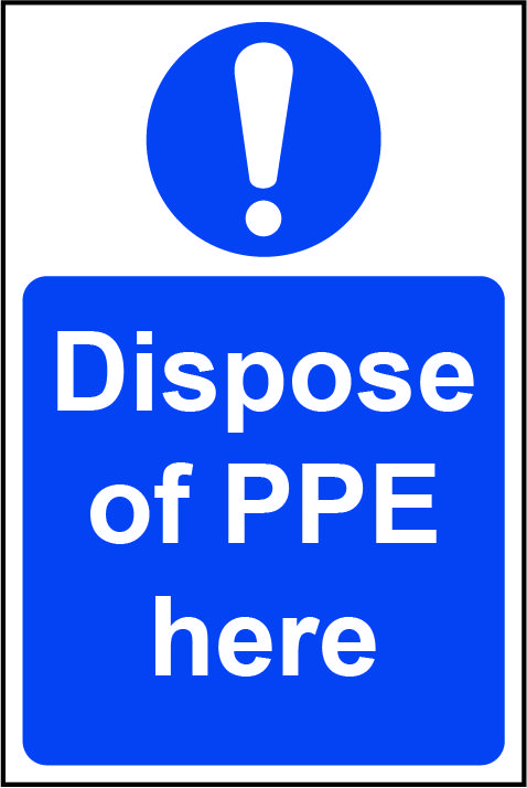 Mandatory Self-Adhesive Vinyl Sign (200 x 300mm) - Dispose Of PPE Here