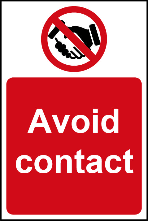 Prohibition Self-Adhesive Vinyl Sign (200 x 300mm) - Avoid Contact