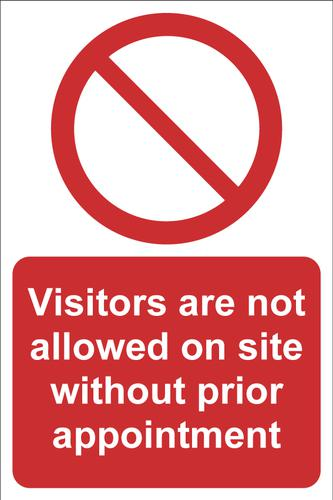 Visitors Are Not Allowed On Site Without Prior Appointment Sign; Rigid 1mm PVC Board (200 x 300mm)