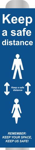 Keep 2m Apart (B) Post Bollard Sign; (800mm High For 150mm dia Post)