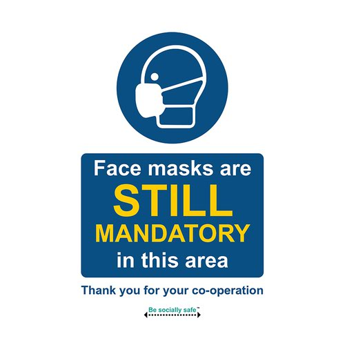 Safety sign - Face masks are still mandatory in this area - SAV (200 x 300mm)