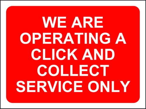 Red Social Distancing Temporary Sign (600 x 450mm) We Are Operating A Click And Collect Service On
