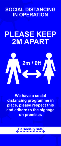 Be Socially Safe Social Distancing Pull Up Banner Style A (850 x 2000mm)