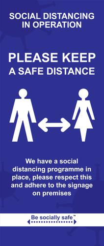 Social Distancing In Operation Please Keep A Safe Distance Pull Up Banner, Blue (850 x 2000mm)