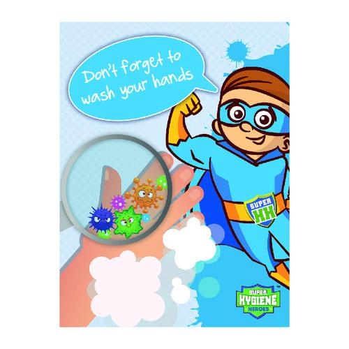 Super Hygiene Heroes Don't Forget To Wash Your Hands Sign; Rigid 1mm PVC Board (300 x 400mm)