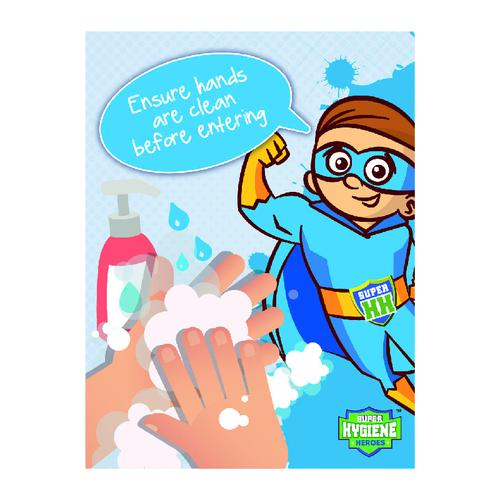 Super Hygiene Heroes Ensure Hands Clean Before Entering Sign; Rigid 1mm PVC Board (300 x 400mm)