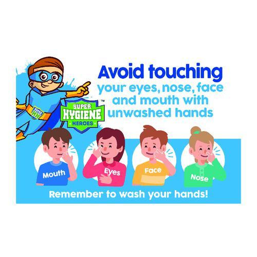Super Hygiene Heroes Avoid Touching Face; Nose and Mouth Poster; Rigid 1mm PVC Board (400 x 600mm)