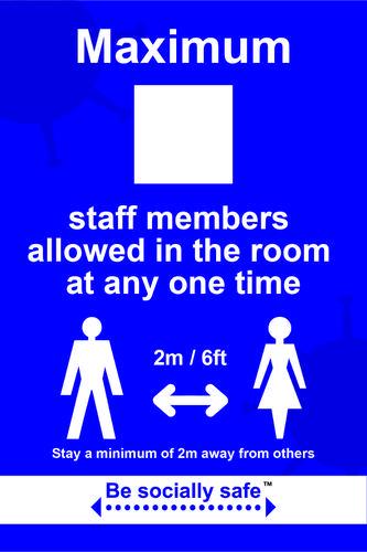 Be Socially Safe Maximum Staff Sign; Rigid 1mm PVC Board (200 x 300mm)