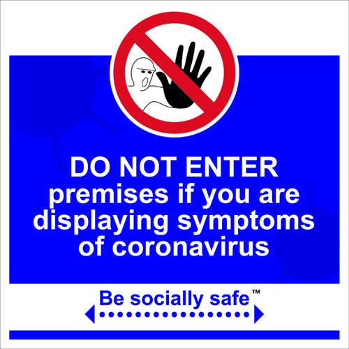 Be Socially Safe Do Not Enter Sign; Rigid 1mm PVC Board (400 x 400mm)