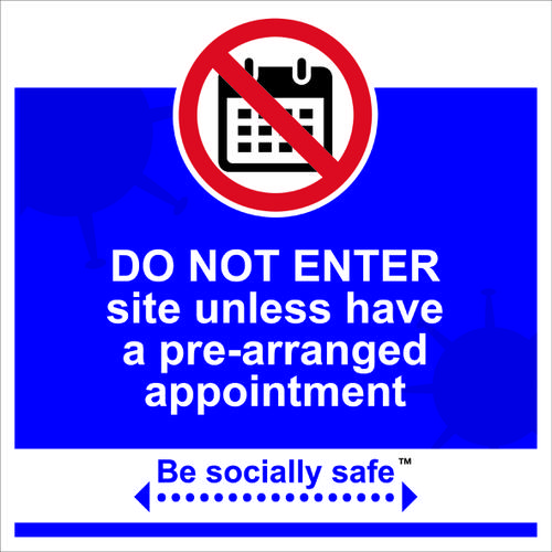 Be Socially Safe Do Not Enter Without Appointment Sign; Rigid 1mm PVC Board (400 x 400mm)