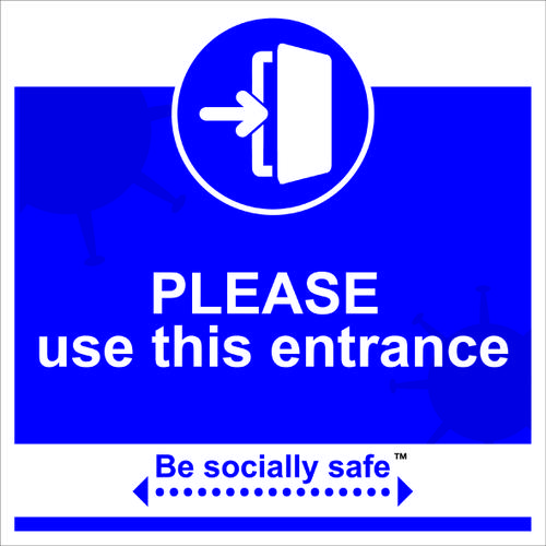 Be Socially Safe Please Use This Entrance Sign; Rigid 1mm PVC Board (400 x 400mm)