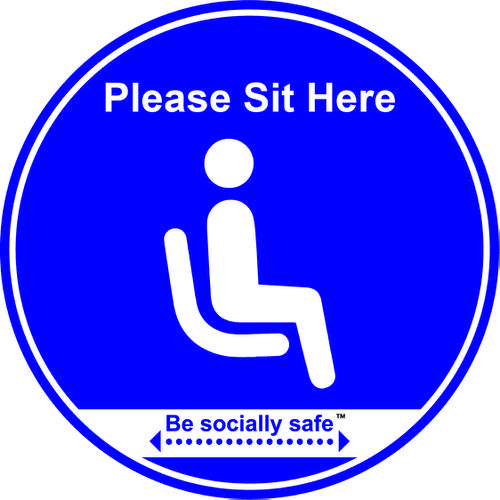 Be Socially Safe Please Sit Here Self Adhesive Table and Seat Sign; Pack of 25 (190mm dia.)