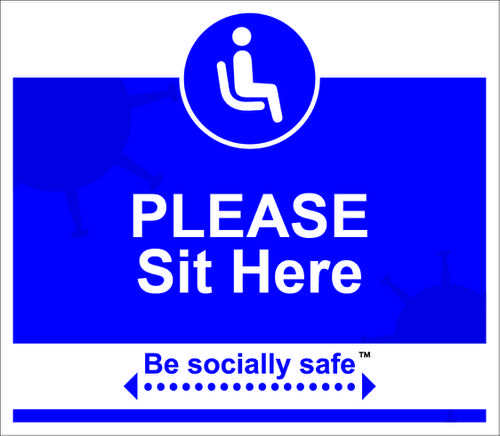 Be Socially Safe Please Sit Here Table and Seat Sign; Pack of 25 (190 x 166mm)