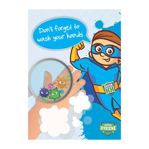 Super Hygiene Heroes Don't Forget To Wash Your Hands A Board Sign