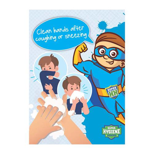 Super Hygiene Heroes Clean Hands After Coughing or Sneezing A Board Sign