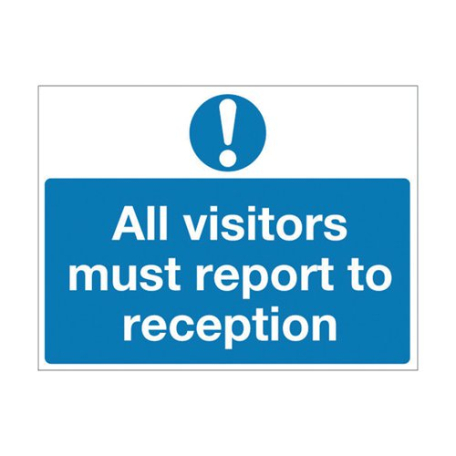 Safety Sign 450x600mm All Visitors Must Report to Reception PVC M78AR